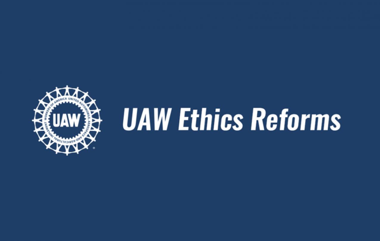 UAW Ethics Reforms